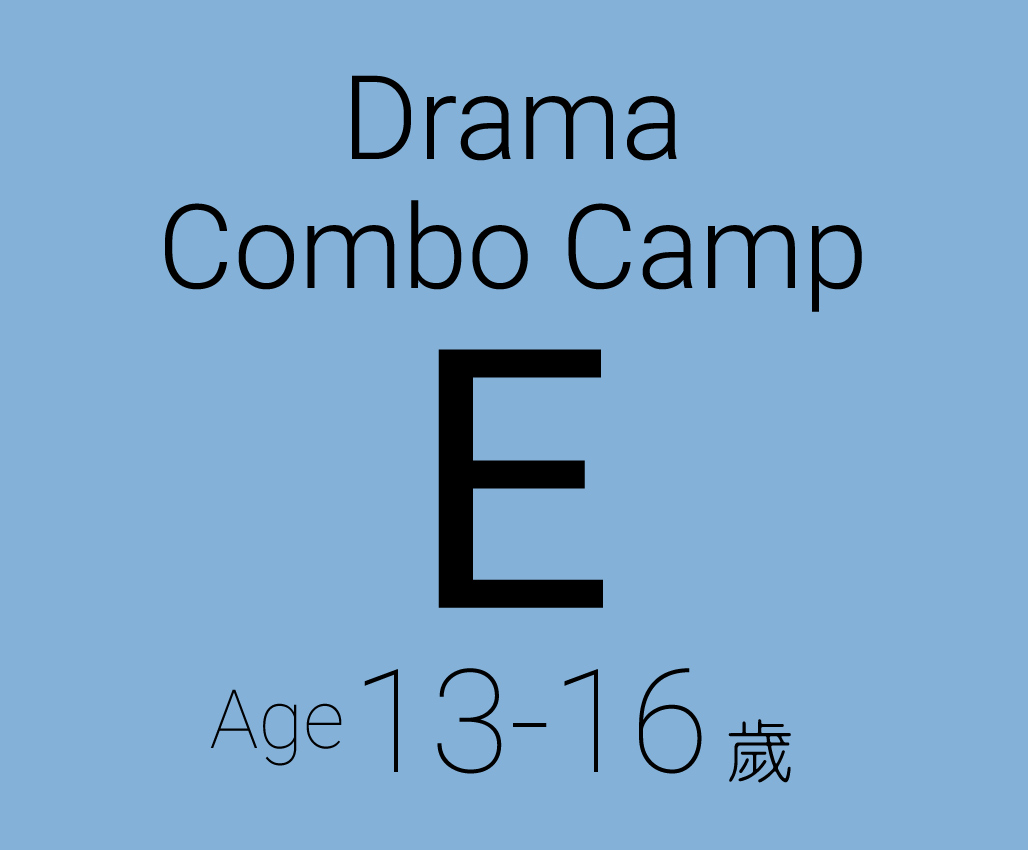 Drama Combo Camp E (Age 13-16) (Conducted in English)